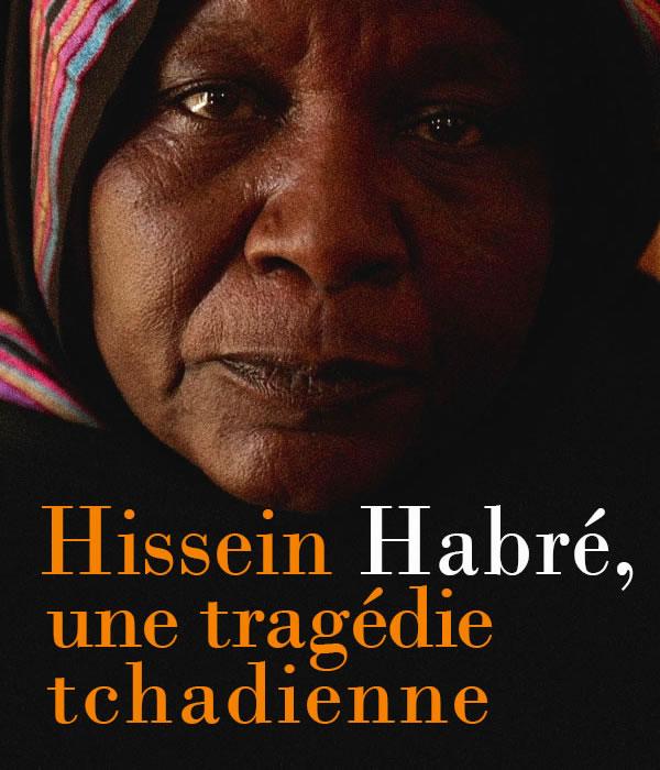 HISSEIN HABRE, UNE TRAGEDIE TCHADIENNE